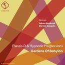 Gardens of Babylon/Franzis-D & Hypnotic Progressions