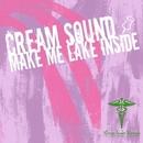 Make Me Lake Inside/Cream Sound