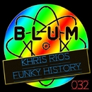 Funky History/Khris Rios