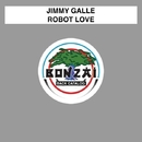 Robot Love/Jimmy Galle