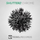 Chrome [Original Extended Mix]/Shutterz