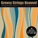 グルーヴィー・ストリングス・ヘヴン!/Various Artists