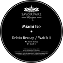 Delvin Bernay / Watch It/Miami Ice