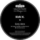 Grey Area/Rishi K.