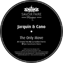 The Only Move/Jarquin & Cano