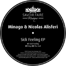 Sick Feeling EP/Minago & Nicolas Alisferi