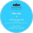 Still Underground/Alex Low