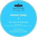 The Love In Your Eyes/Refresh (Italy)