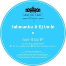 Give It Up EP/Submantra & DJ Umbi