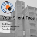 Red Rain EP/Your Silent Face