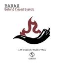 Behind Closed Eyelids/Barax