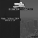 Strike EP/Two Times Four