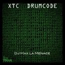 XTC Drumcode/Dj Max La Menace