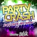 PARTY CRASH -Exclusive Mix Show- mixed by DJ KOKI/DJ KOKI