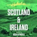 Hooked on Scotland & Ireland/Irish Keynotes