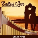 Endless Love - Pan Flute Gold/Great Pipes
