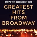 Greatest Hits From Broadway/Broadway Session Singers
