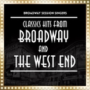 Classics Hits from Broadway and The West End/Broadway Session Singers