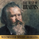 The Best Of Brahms/Westminster Concert Orchestra