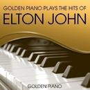 Golden Piano Plays The Hits Of Elton John/Golden Piano