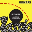 Choose Freedom/Ultravibe