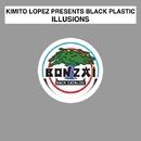 Illusions/Kimito Lopez presents Black Plastic