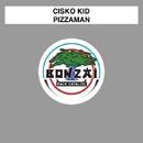 Pizzaman/Cisko Kid