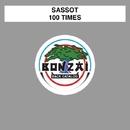100 Times/Sassot