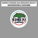 Underworld Dreams/Andrew Parsons and Emphased Reality