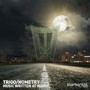 Music Written At Night/Trigo Nometry