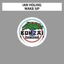 Wake Up/Ian Holing
