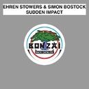 Sudden Impact/Ehren Stowers & Simon Bostock
