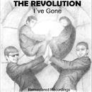 I've Gone/The Revolution