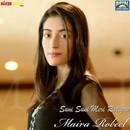 Suni Suni Meri Ratiyan/Maira Robeel