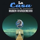 La Casa/Ruben Rivadeneira