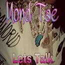 Lets Talk/Mond Tae