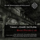 Bass Project EP/DarK SkYLiNe