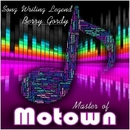 Master of Motown: Song Writing Legend Berry Gordy/Motor City Hitsville