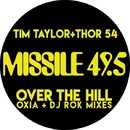 Over the Hill - Oxia + DJ Rok Mixes/Tim Taylor and Thor 54
