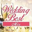 Wedding Best Mix/Various Artists