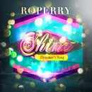 Shine (Destinee's Song)/RoPerry