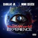 Tha ViewWorld Experience/Cadillac JR