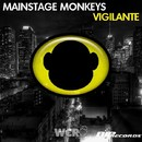 Vigilante [Original Extended Mix]/Mainstage Monkeys