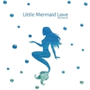 Little Mermaid Love/もんなまい