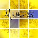 Mimosa (feat. Mathieu & Guillaume)/Robert Abigail