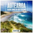 Aotearoa - Maori Songs of New Zealand/The Kiwi Sound