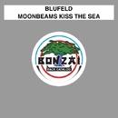 Moonbeams Kiss The Sea/Blufeld