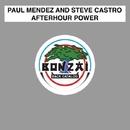 Afterhour Power/Paul Mendez and Steve Castro