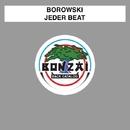 Jeder Beat/Borowski