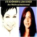 Am Weihnachtshimmel/Ute Schönherr & Lena Scheer